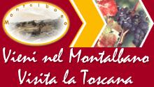 Vieni nel Montalbano, visita la Toscana